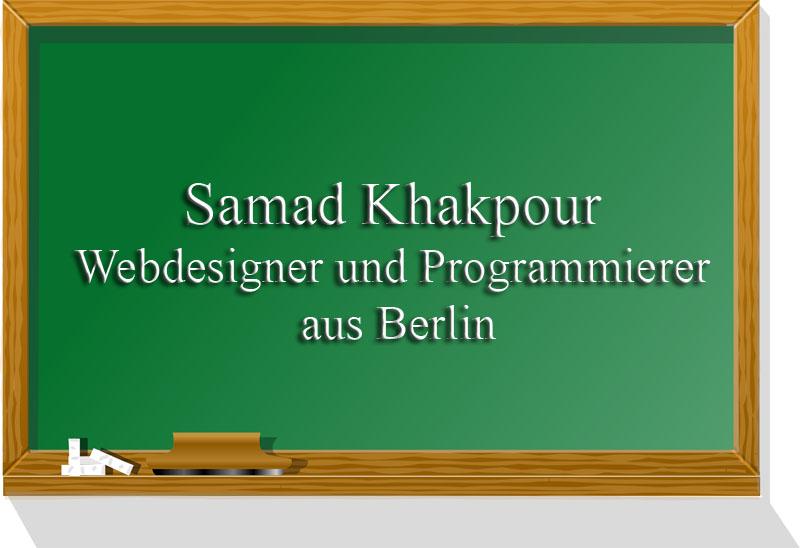 Samad Khakpour, webdesigner und programmierer aus Berlim